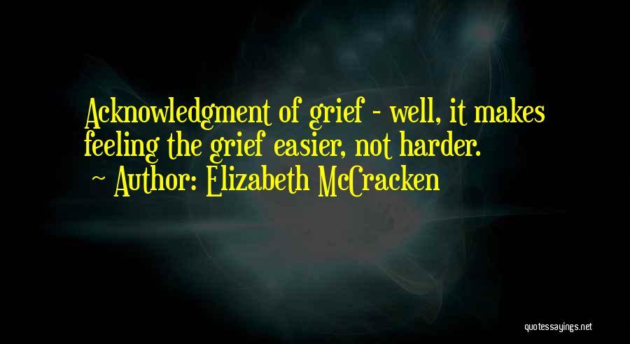 Elizabeth McCracken Quotes 825402