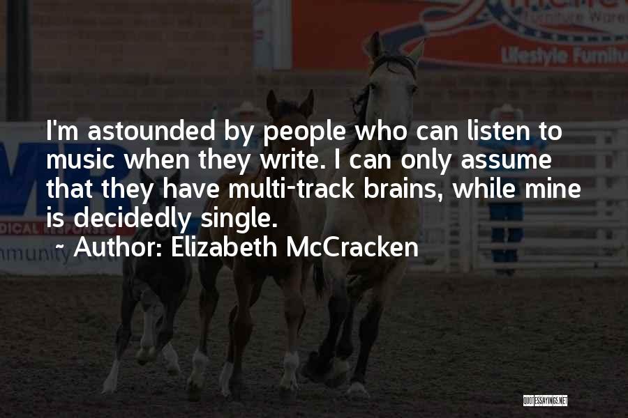 Elizabeth McCracken Quotes 880895