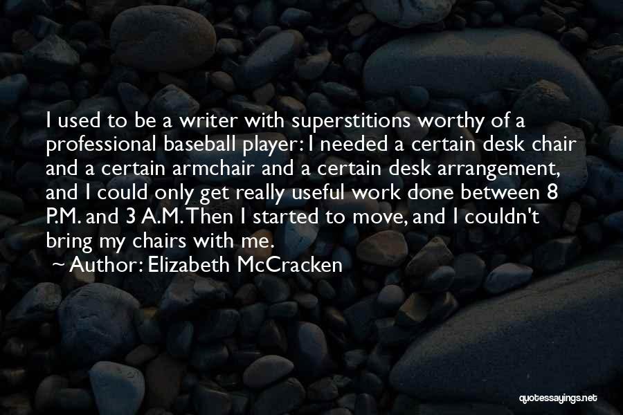 Elizabeth McCracken Quotes 897227