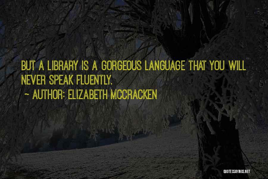 Elizabeth McCracken Quotes 943292