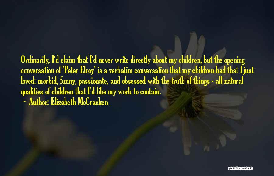 Elizabeth McCracken Quotes 965700