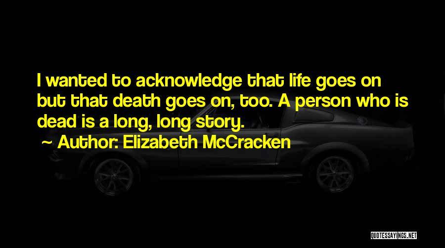 Elizabeth McCracken Quotes 968488