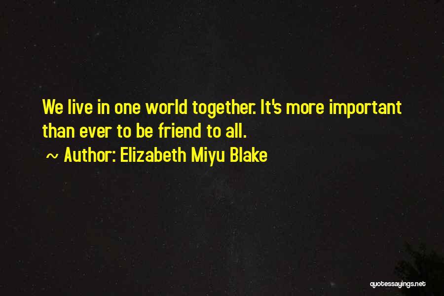 Elizabeth Miyu Blake Quotes 1969742