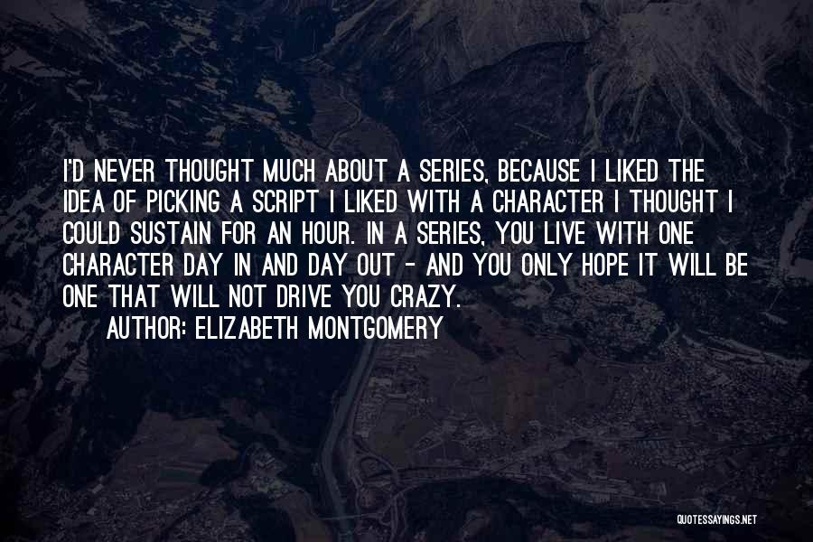 Elizabeth Montgomery Quotes 1699447