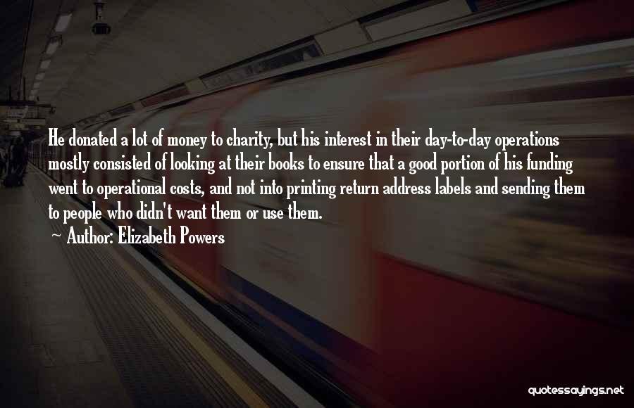 Elizabeth Powers Quotes 1563469