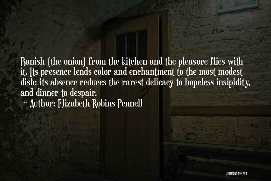 Elizabeth Robins Pennell Quotes 1895805