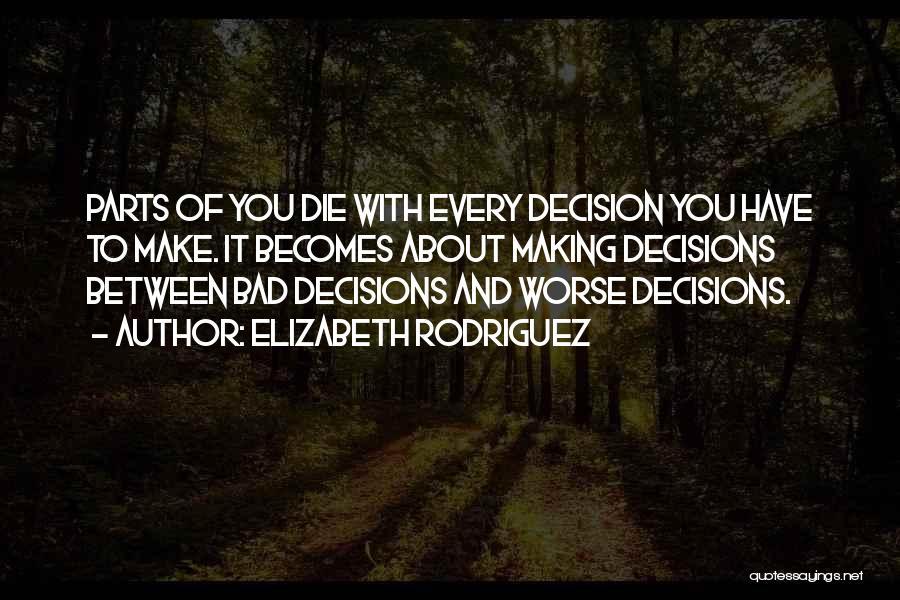 Elizabeth Rodriguez Quotes 1230283