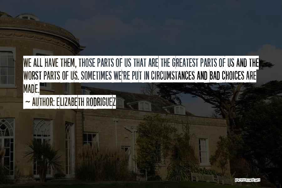 Elizabeth Rodriguez Quotes 1625985