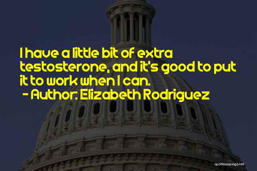 Elizabeth Rodriguez Quotes 187552