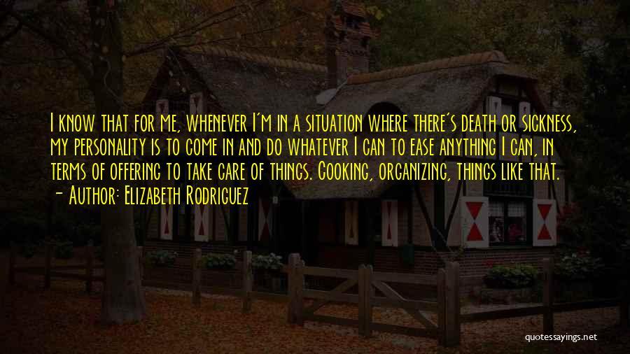Elizabeth Rodriguez Quotes 2122764