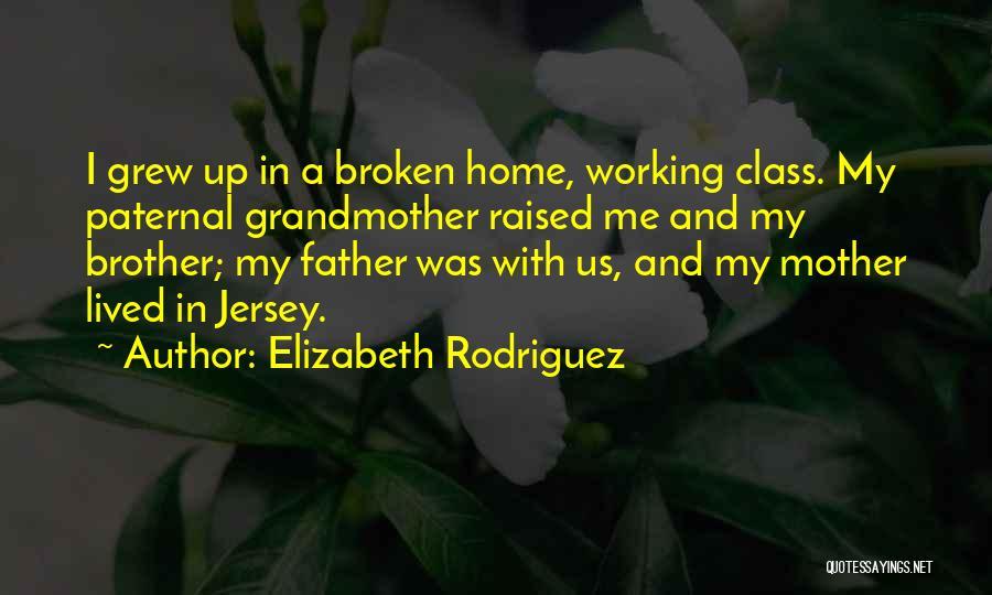 Elizabeth Rodriguez Quotes 365666