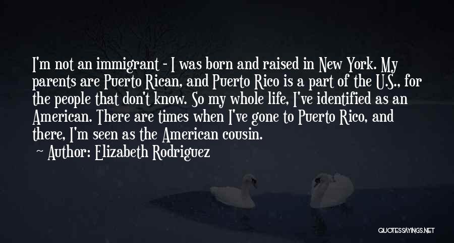 Elizabeth Rodriguez Quotes 620237