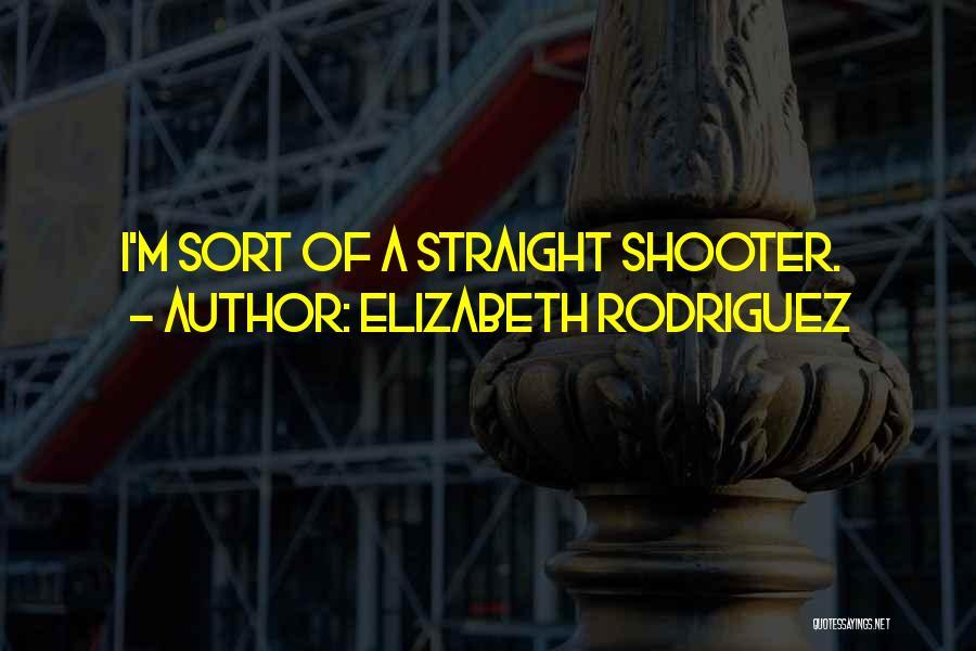 Elizabeth Rodriguez Quotes 858598