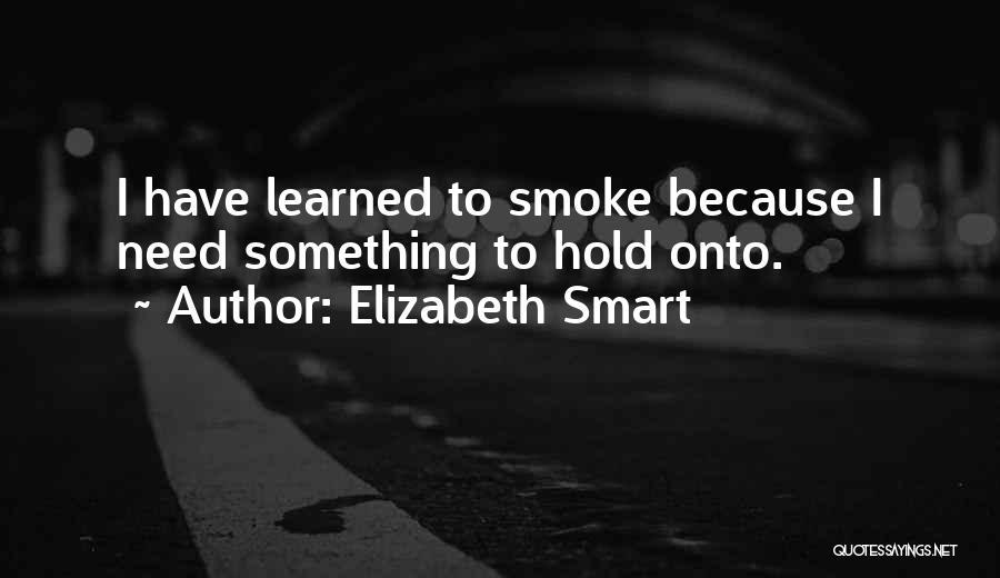 Elizabeth Smart Quotes 1554305