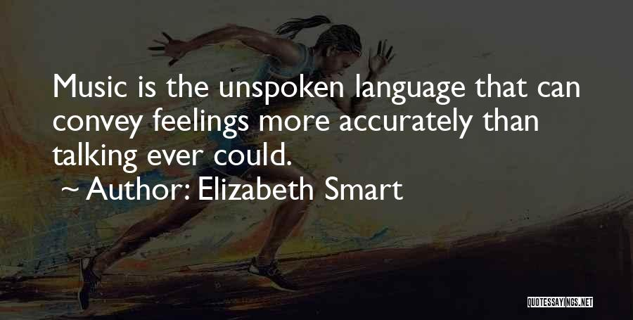 Elizabeth Smart Quotes 1692903