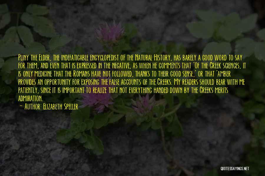 Elizabeth Speller Quotes 1708487