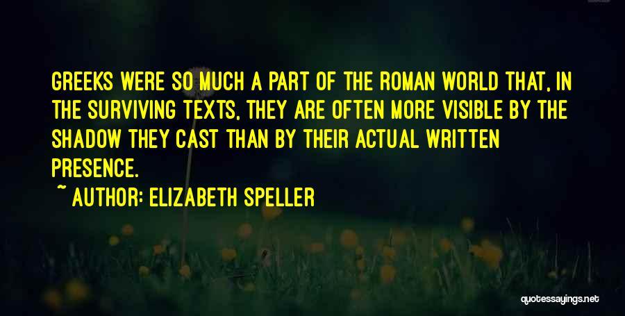 Elizabeth Speller Quotes 809497