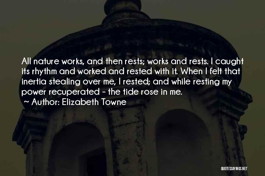 Elizabeth Towne Quotes 297363