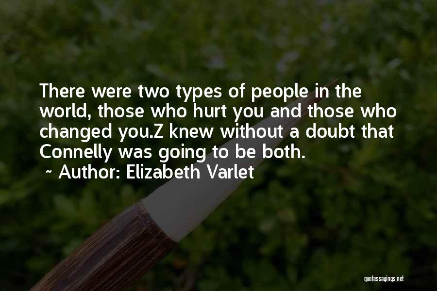 Elizabeth Varlet Quotes 328576