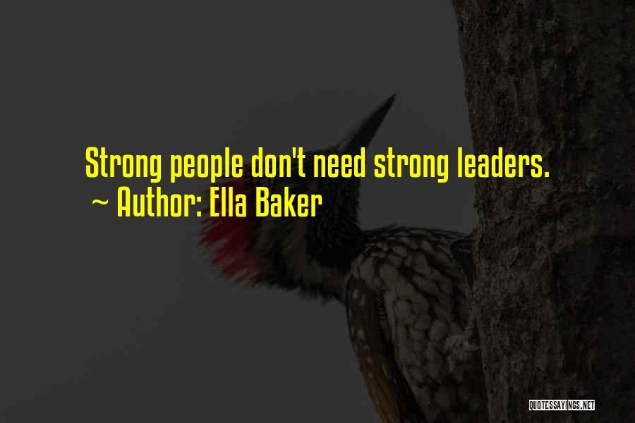 Ella Baker Quotes 1211917