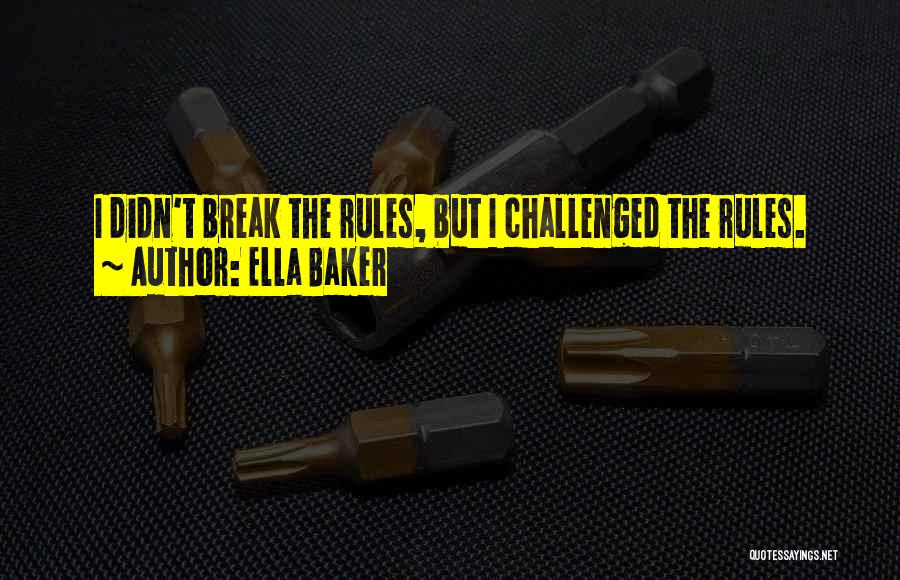 Ella Baker Quotes 1422645