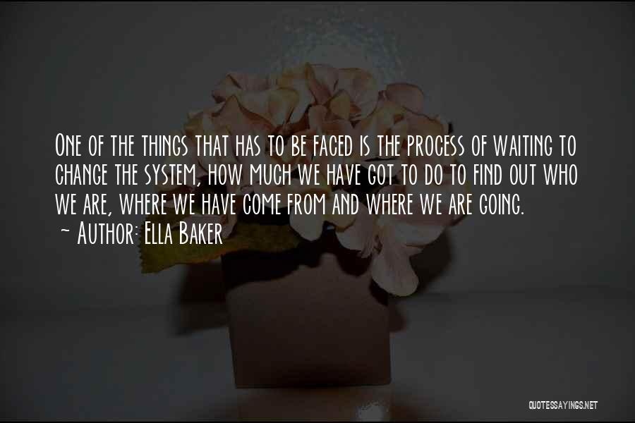 Ella Baker Quotes 1729068