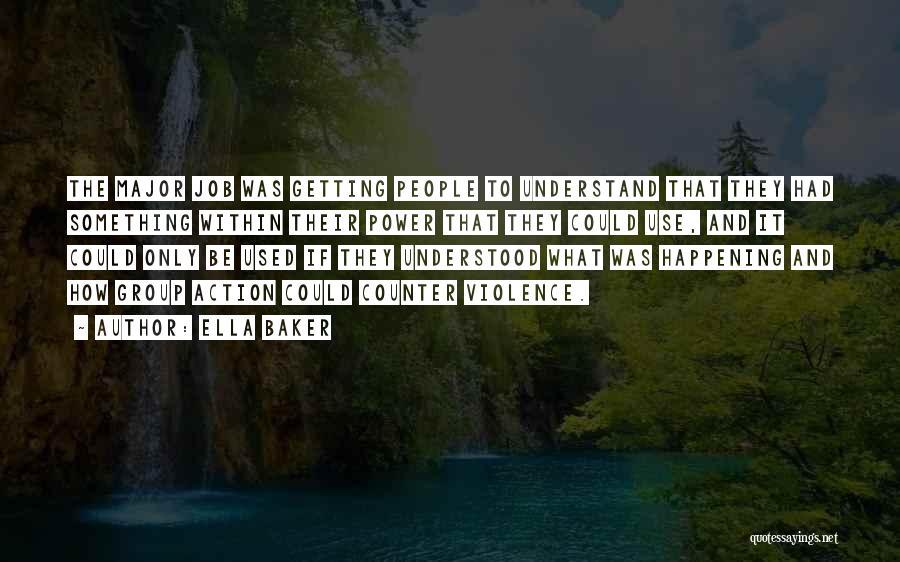 Ella Baker Quotes 2220936