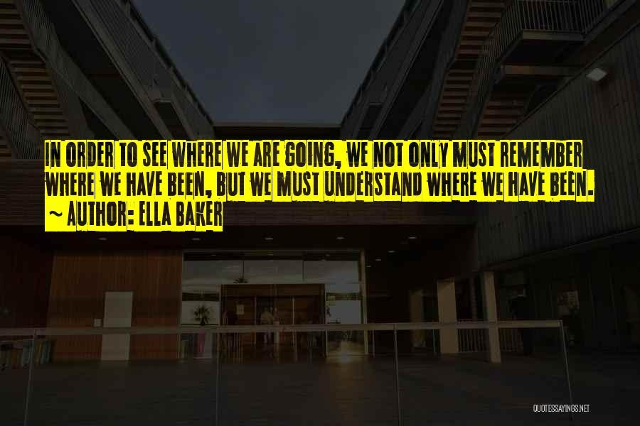 Ella Baker Quotes 254817
