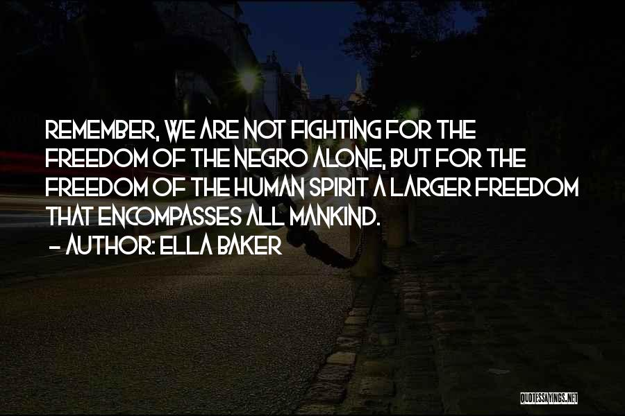 Ella Baker Quotes 294070