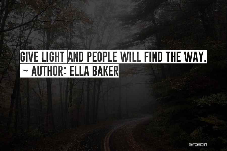 Ella Baker Quotes 465604