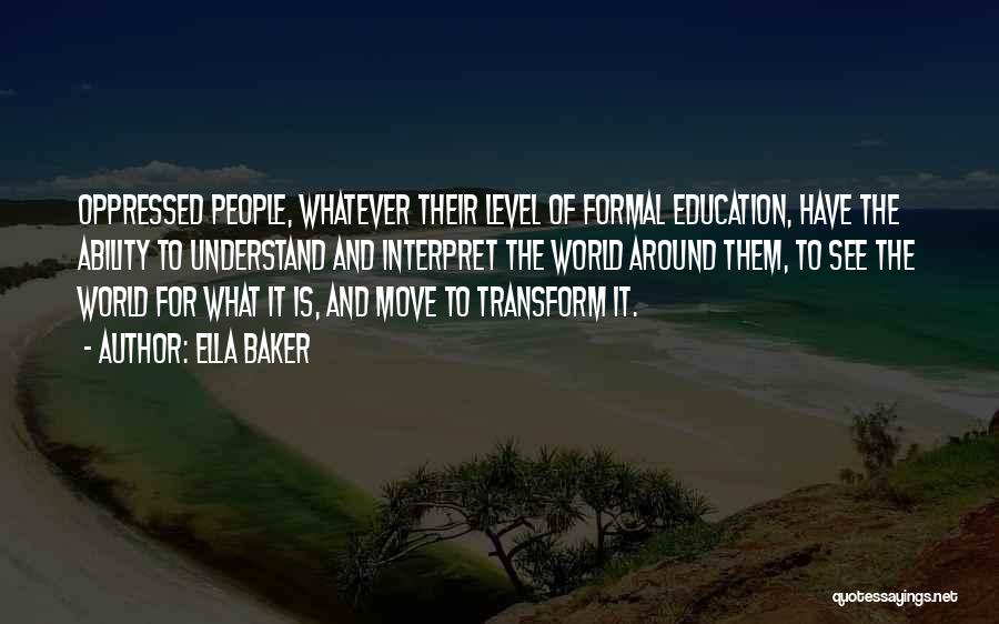 Ella Baker Quotes 653394