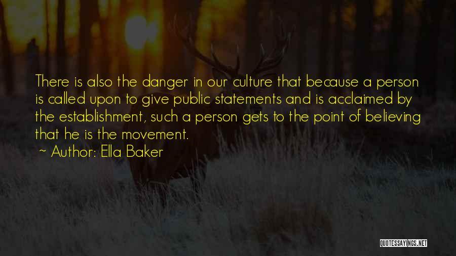 Ella Baker Quotes 95329