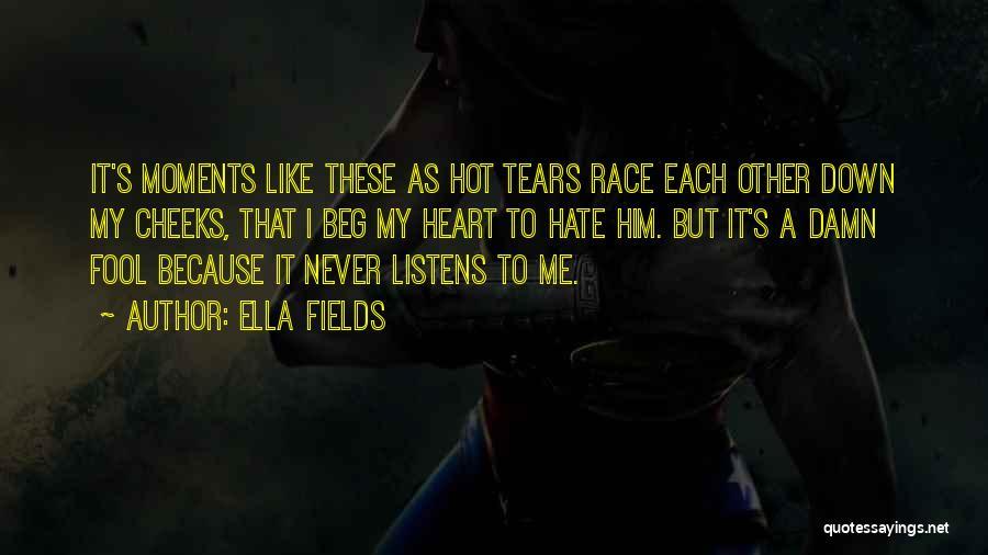 Ella Fields Quotes 748924