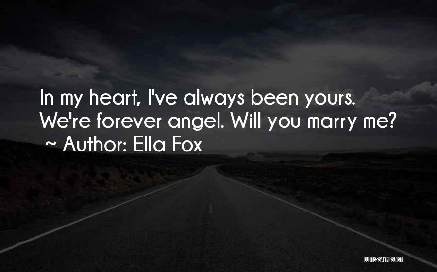 Ella Fox Quotes 1141779