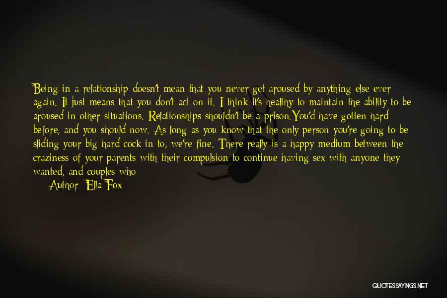 Ella Fox Quotes 1324728