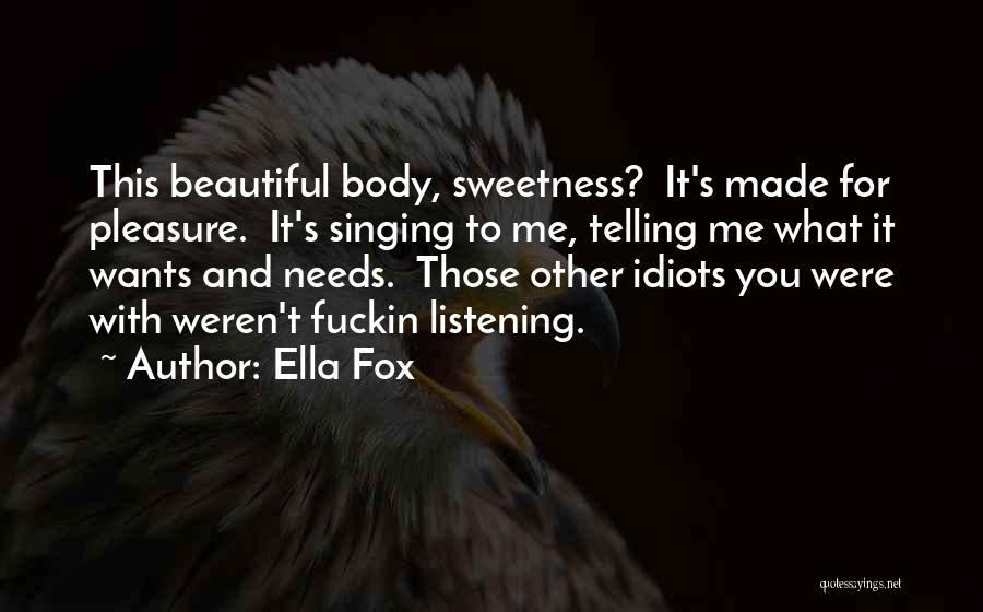 Ella Fox Quotes 1372477