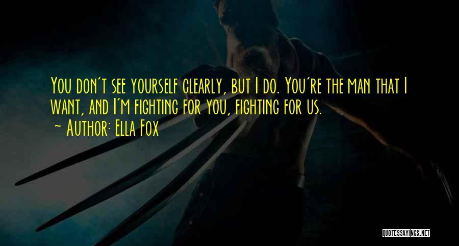 Ella Fox Quotes 1386912