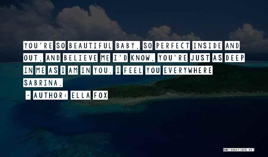 Ella Fox Quotes 1453981