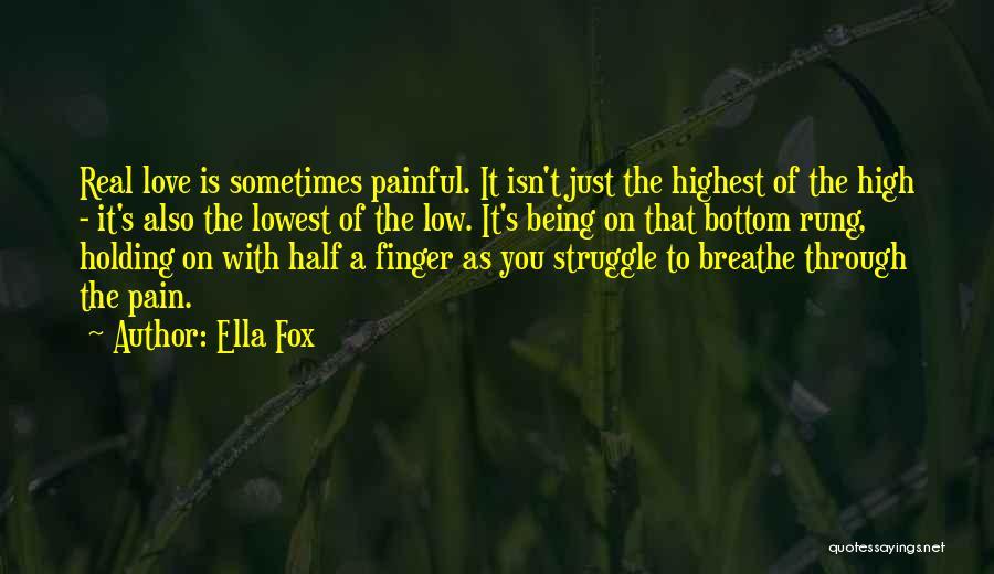 Ella Fox Quotes 1504024