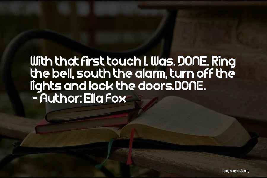 Ella Fox Quotes 1716251