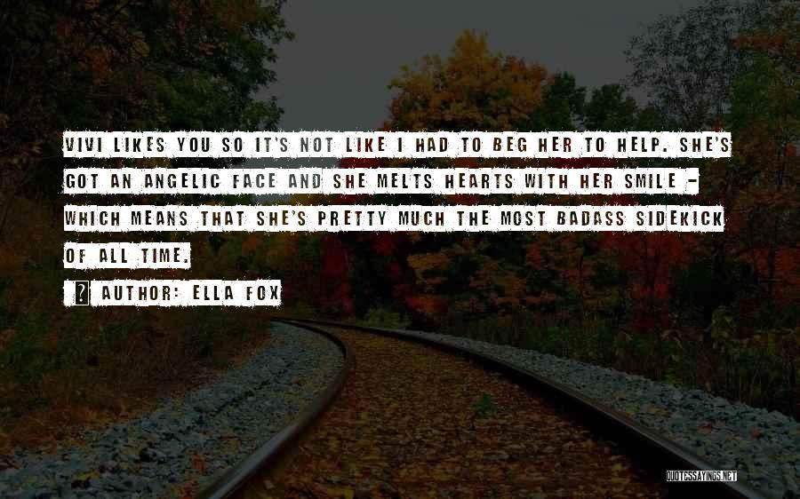 Ella Fox Quotes 1973815