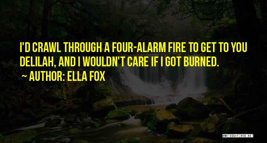 Ella Fox Quotes 429840