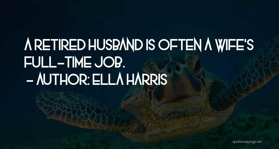 Ella Harris Quotes 443593