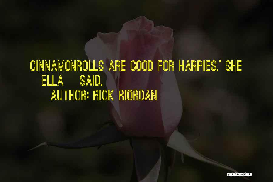 Ella The Harpy Quotes By Rick Riordan