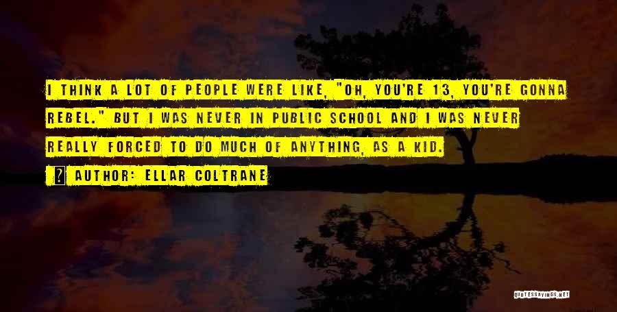 Ellar Coltrane Quotes 1121111