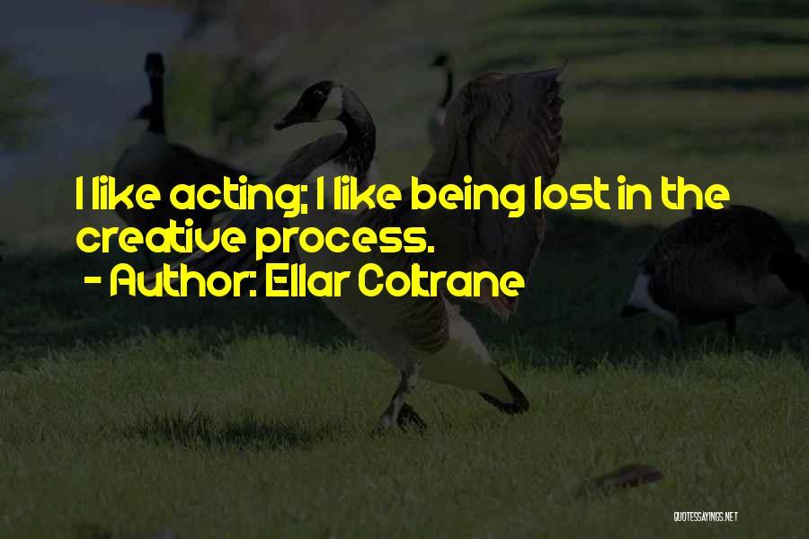 Ellar Coltrane Quotes 1249761