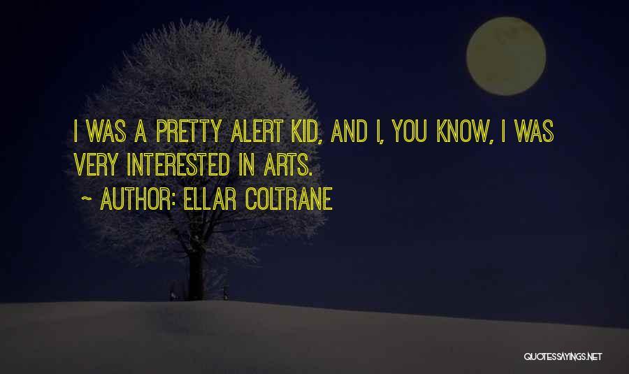 Ellar Coltrane Quotes 132575