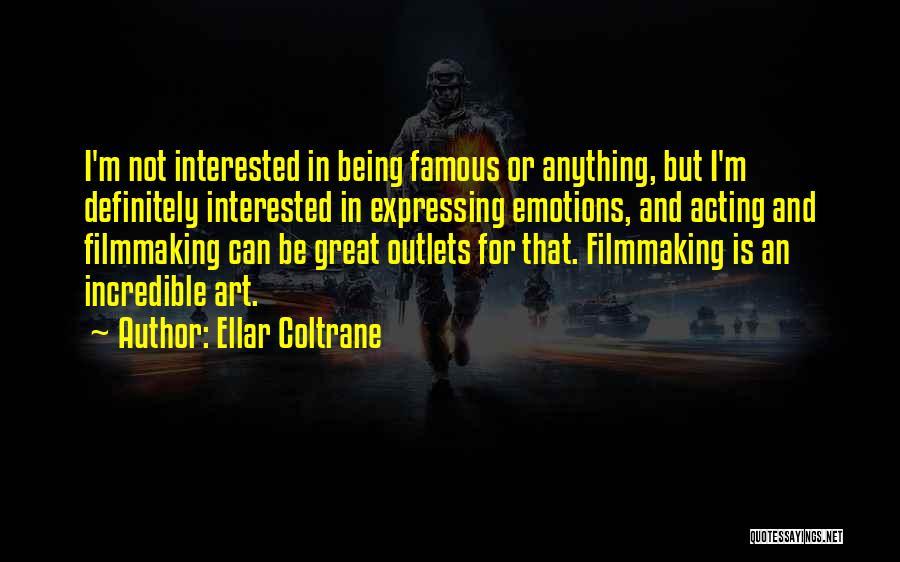 Ellar Coltrane Quotes 184021