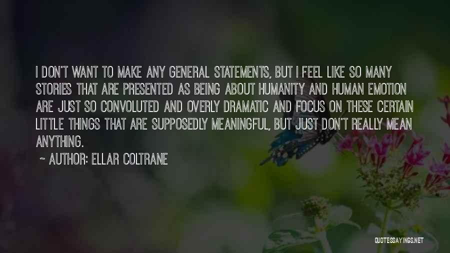 Ellar Coltrane Quotes 206618
