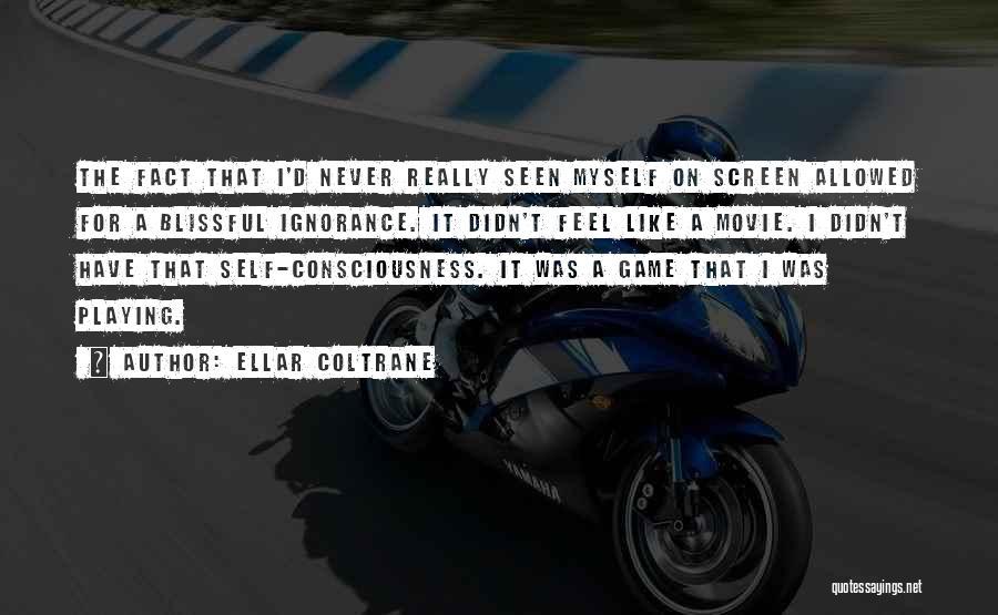 Ellar Coltrane Quotes 2177404